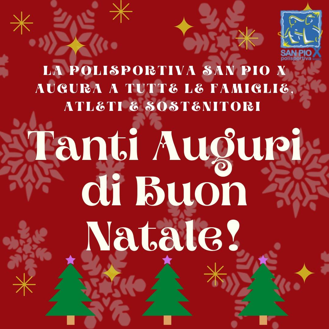 Polisportiva San Pio X augura un Buon Natale e uno sportivo anno nuovo!